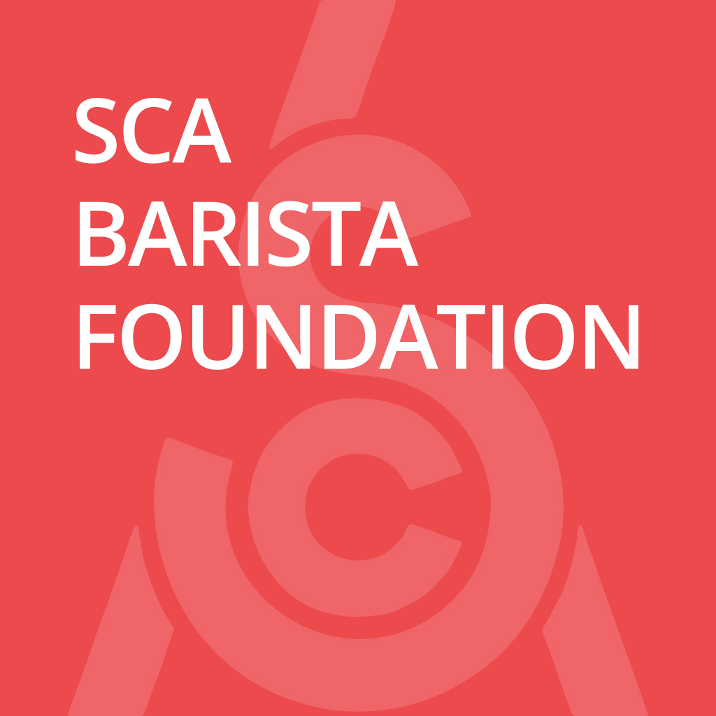 SCA CSP Barista Skills Foundation Level
